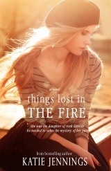 """Cover Reveal – """"Things Lost In The Fire"""" a Contemporary Romance by Award-Winning Author KatieJennings"""