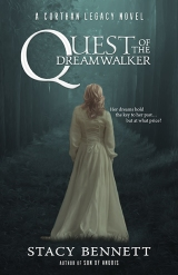 Saturday Snippet – from Quest of the Dreamwalker by Stacy Bennett